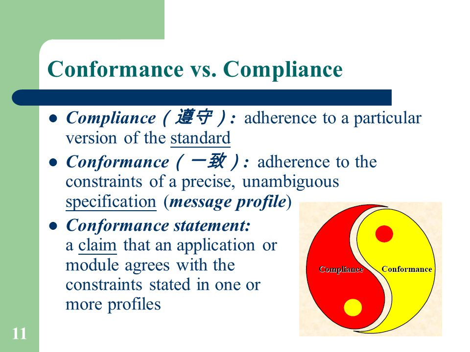 Conformance vs. Compliance