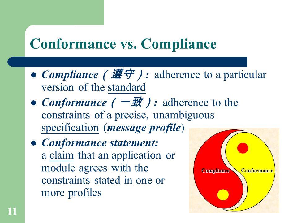 Conformance vs. Compliance