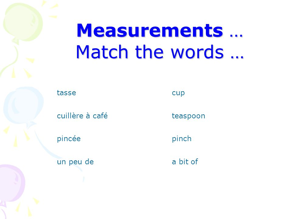 Measurements … Match the words …