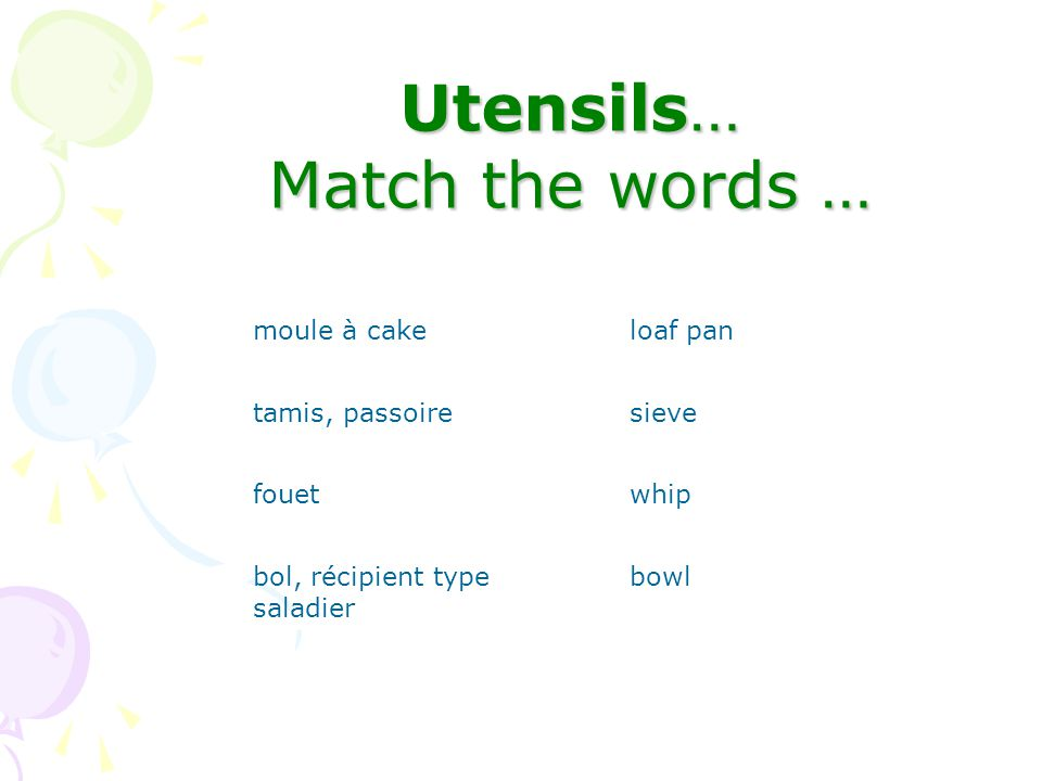 Utensils… Match the words …