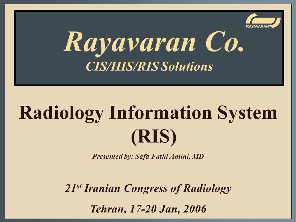 Rayavaran Co. Radiology Information System (RIS) CIS/HIS/RIS Solutions