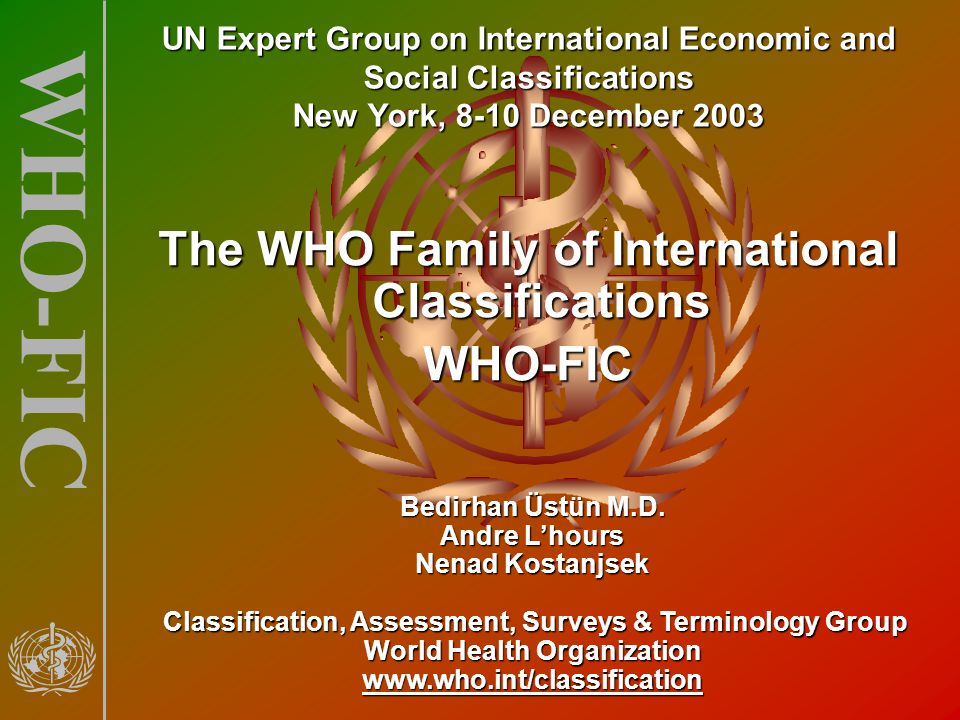 The WHO Family of International Classifications WHO-FIC