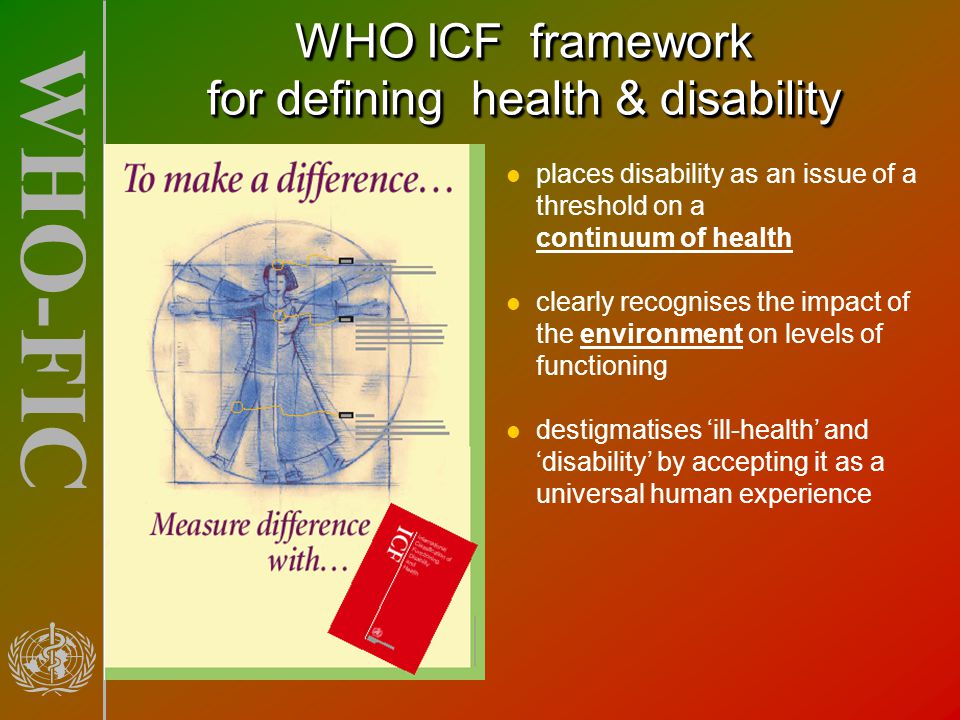 WHO ICF framework for defining health & disability