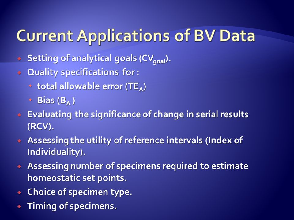 Current Applications of BV Data