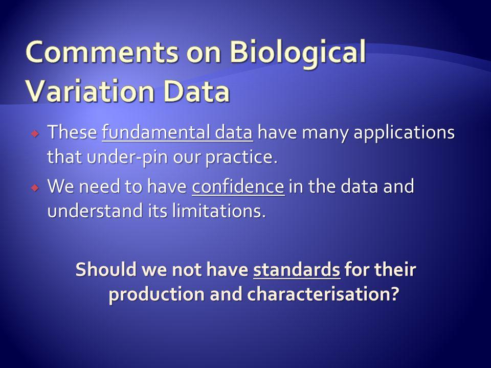 Comments on Biological Variation Data