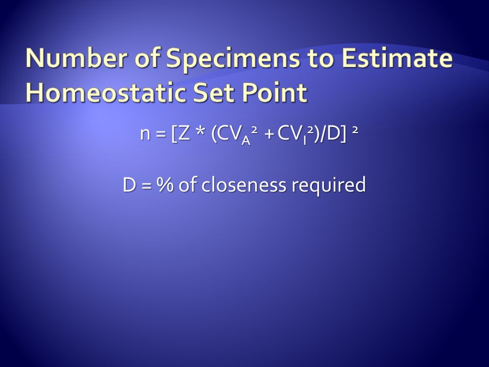 Number of Specimens to Estimate Homeostatic Set Point