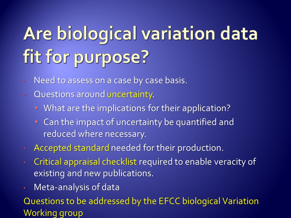 Are biological variation data fit for purpose