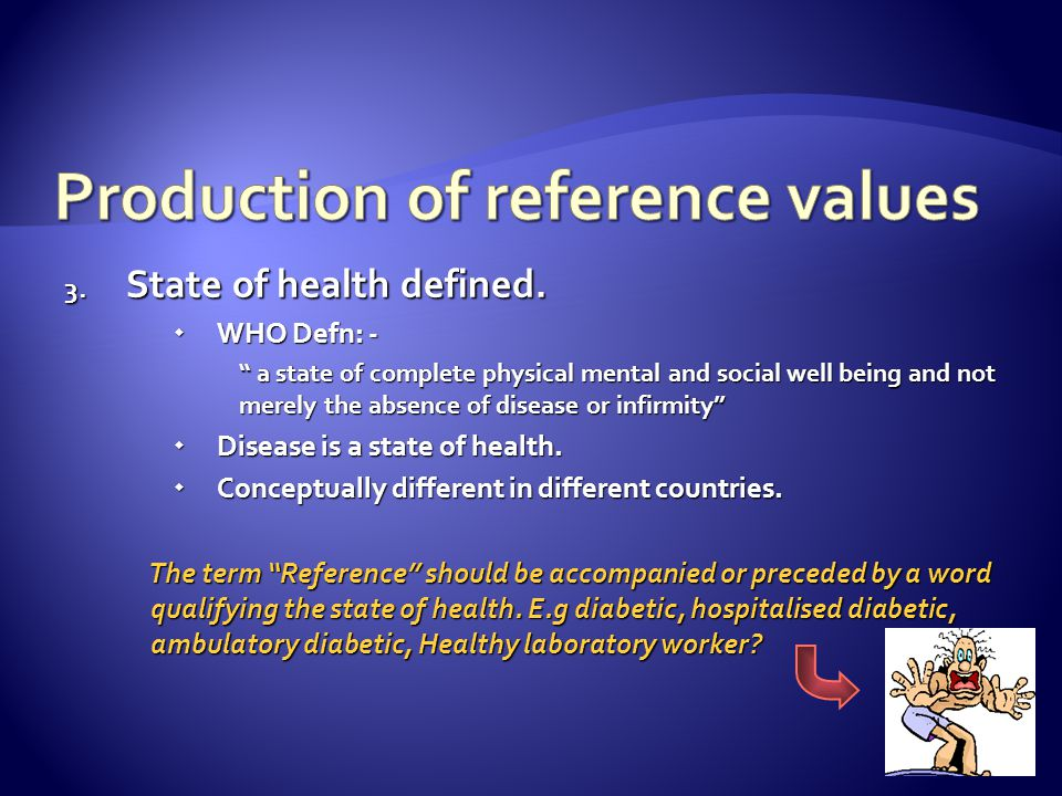 Production of reference values