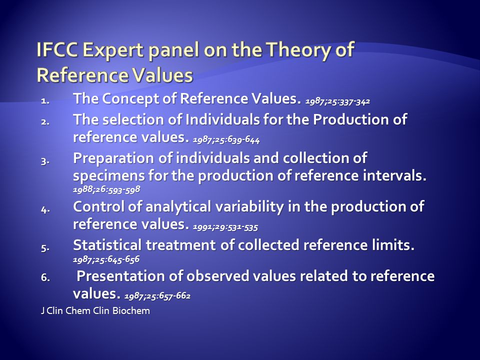 IFCC Expert panel on the Theory of Reference Values