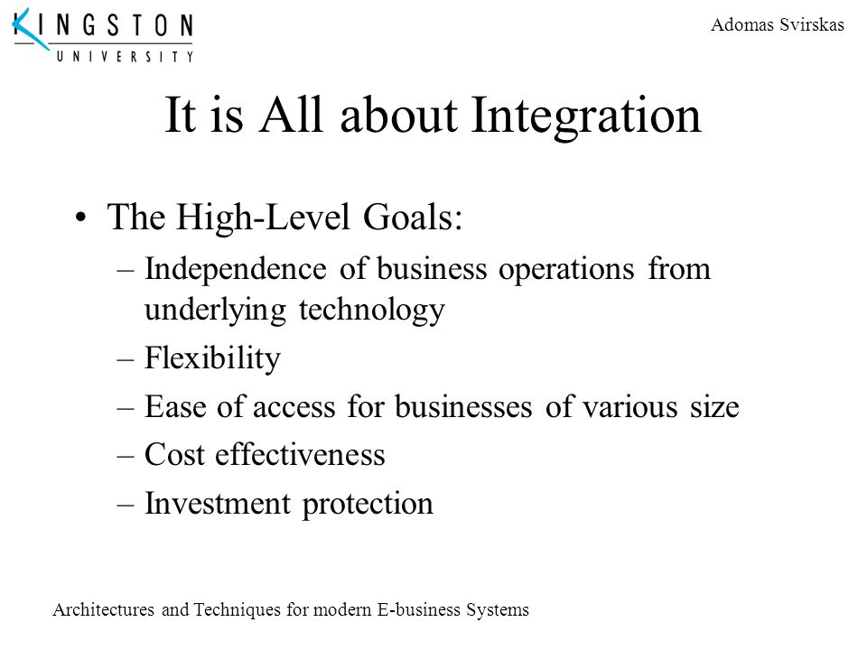 It is All about Integration