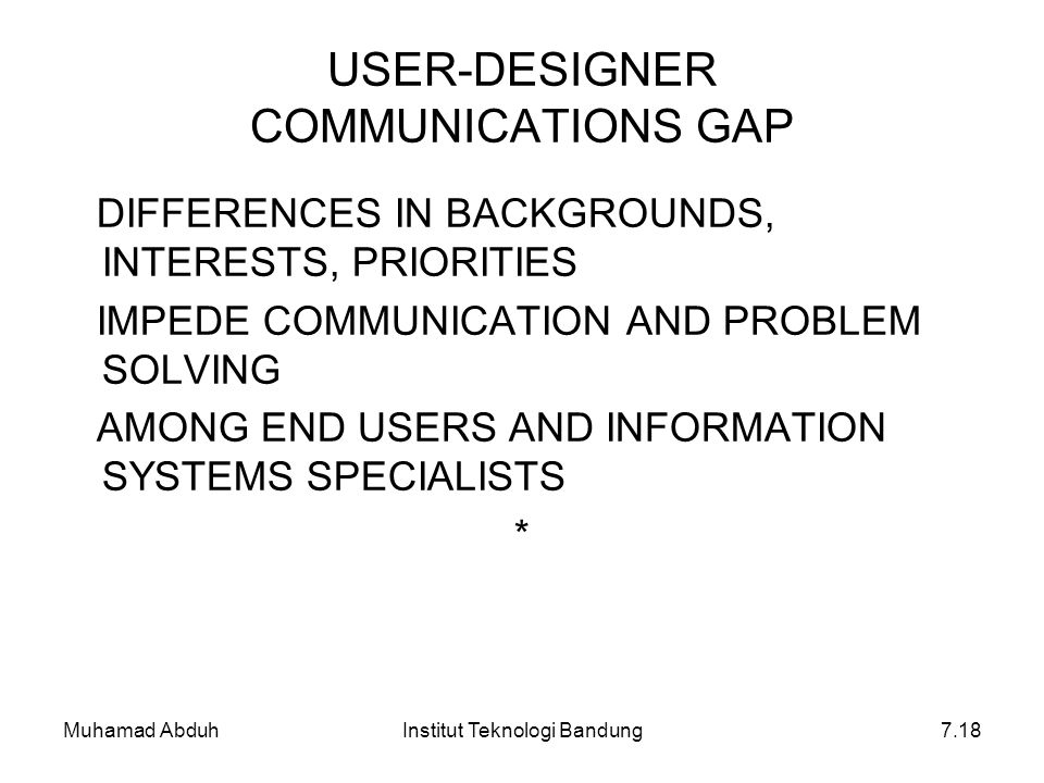 USER-DESIGNER COMMUNICATIONS GAP