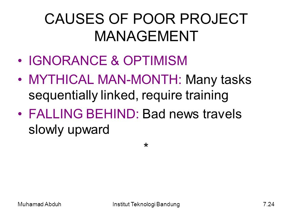 CAUSES OF POOR PROJECT MANAGEMENT
