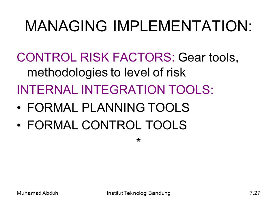 MANAGING IMPLEMENTATION: