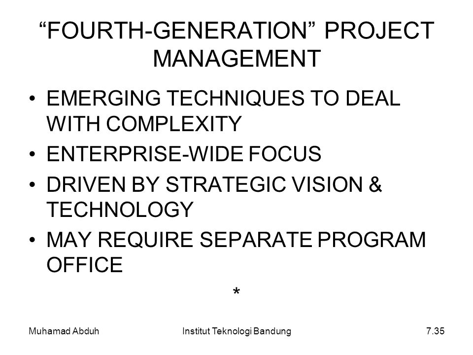 FOURTH-GENERATION PROJECT MANAGEMENT
