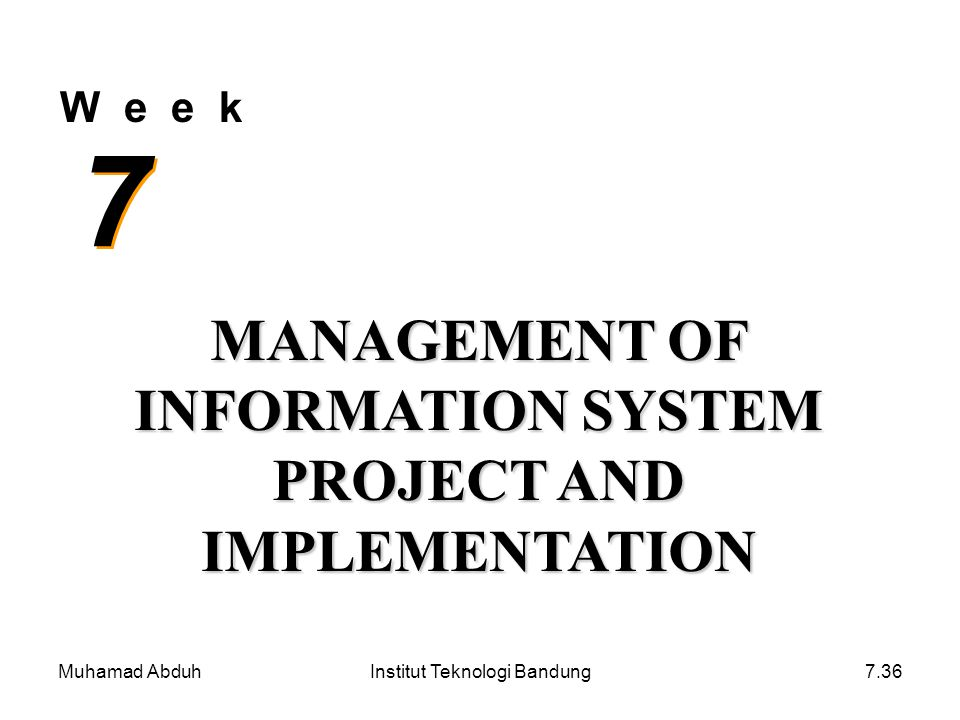 MANAGEMENT OF INFORMATION SYSTEM PROJECT AND IMPLEMENTATION