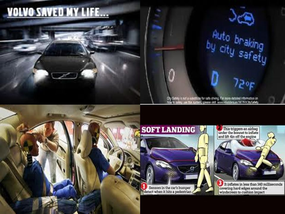 Volvo the safest car: dengan pengalaman rancang bangun, produksi, dan R&D selama 75 tahun, Volvo hrs membuat mobil ter-aman di dunia dengan perlengkapan keamanan tercanggih di dunia, mulai dari 3 point seat belt, rear-facing cameras, volvo personal communicator (VPC), internal heartbeat sensor, collision warning sensor, etc.
