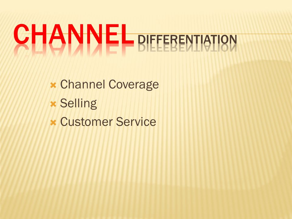 Channel differentiation
