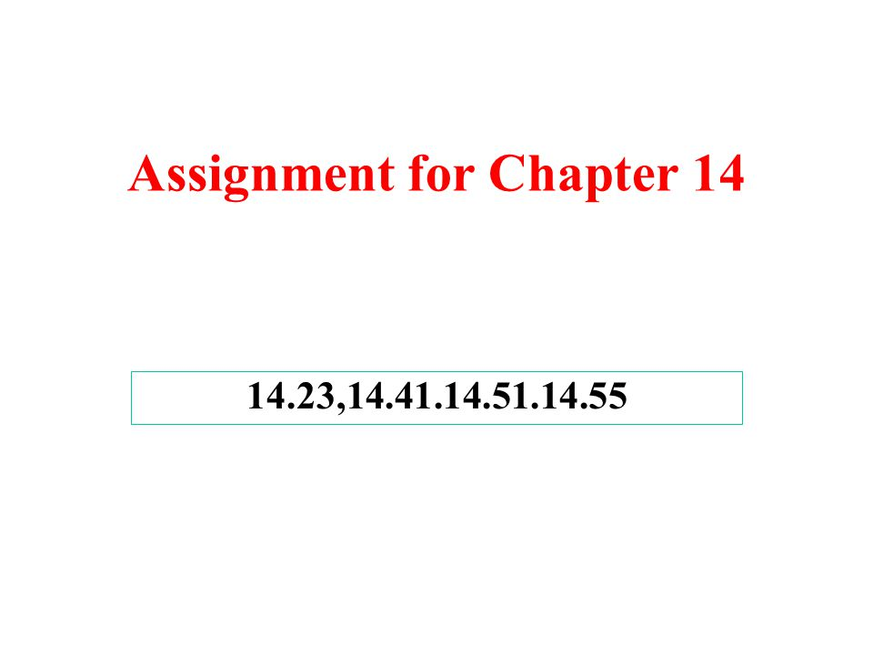 Assignment for Chapter 14
