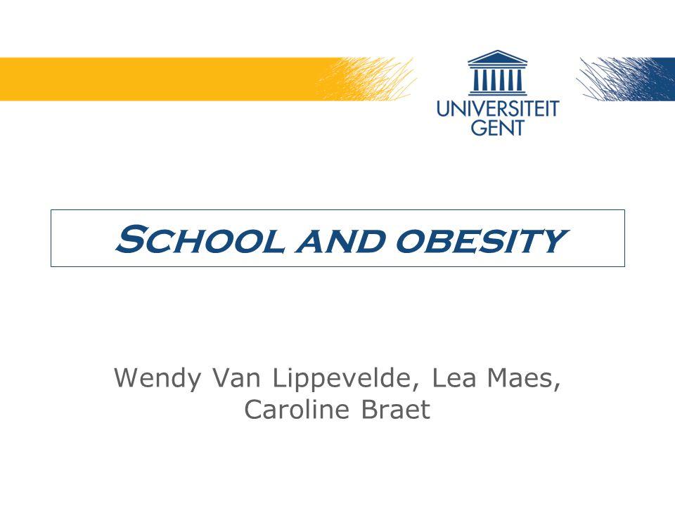 Wendy Van Lippevelde, Lea Maes, Caroline Braet