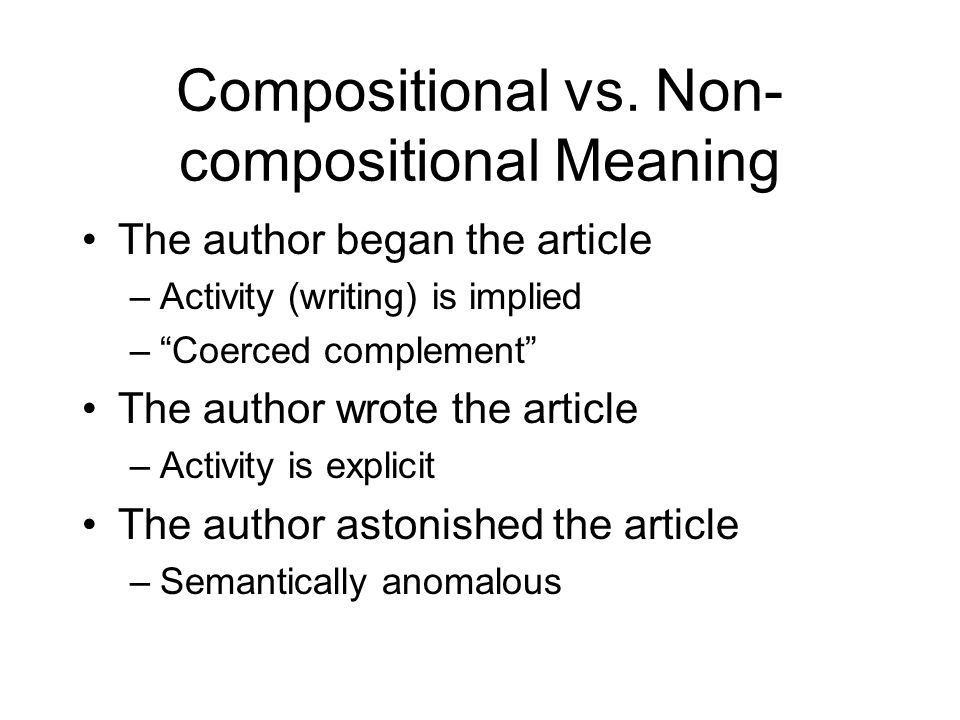 Compositional vs. Non-compositional Meaning