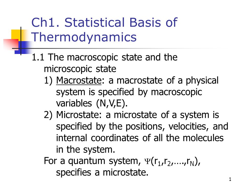 Ch1. Statistical Basis of Thermodynamics