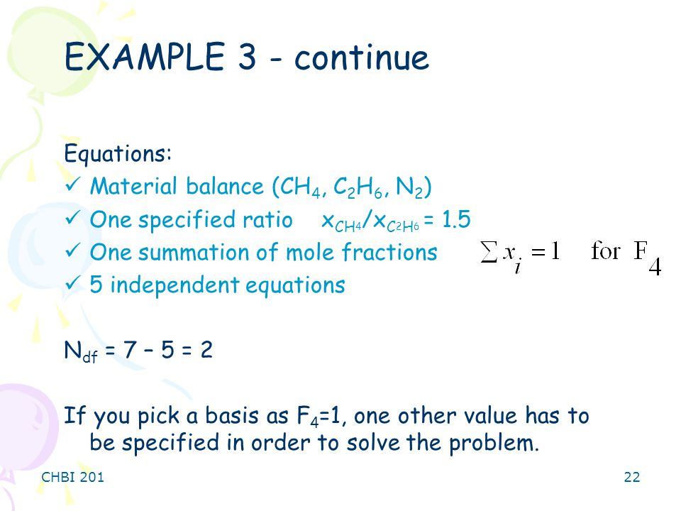 EXAMPLE 3 - continue Equations: Material balance (CH4, C2H6, N2)