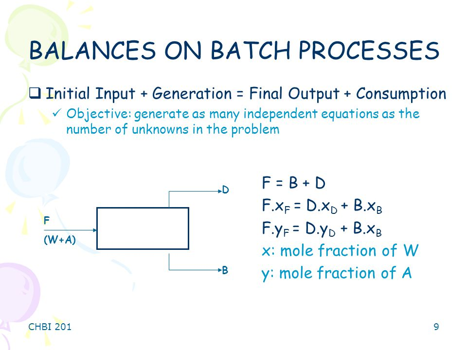 BALANCES ON BATCH PROCESSES
