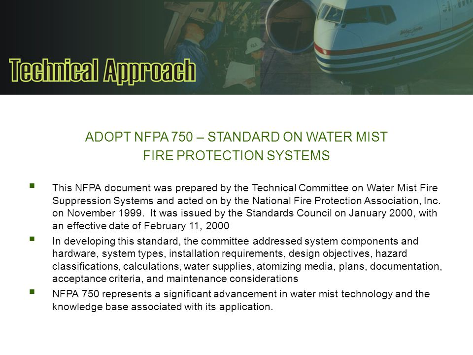 ADOPT NFPA 750 – STANDARD ON WATER MIST FIRE PROTECTION SYSTEMS