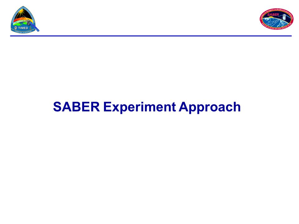 SABER Experiment Approach