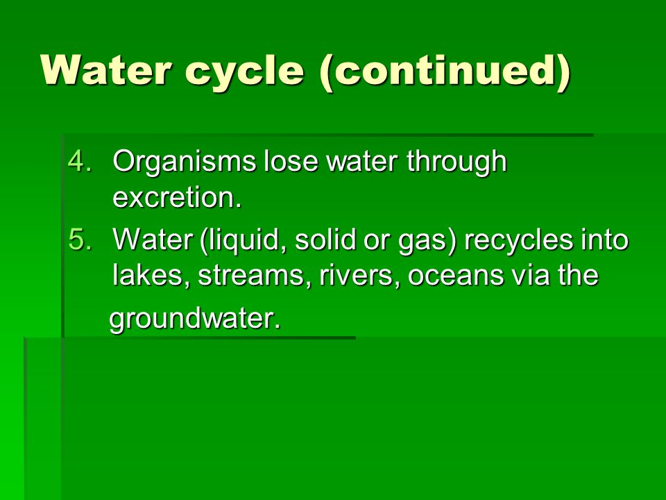 Water cycle (continued)