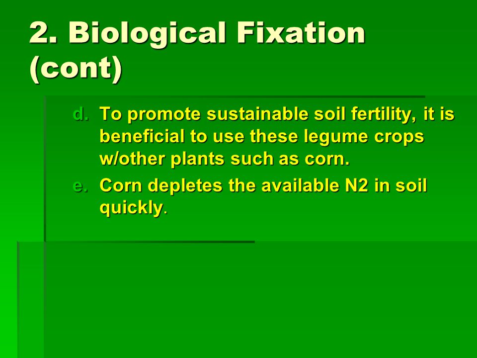 2. Biological Fixation (cont)