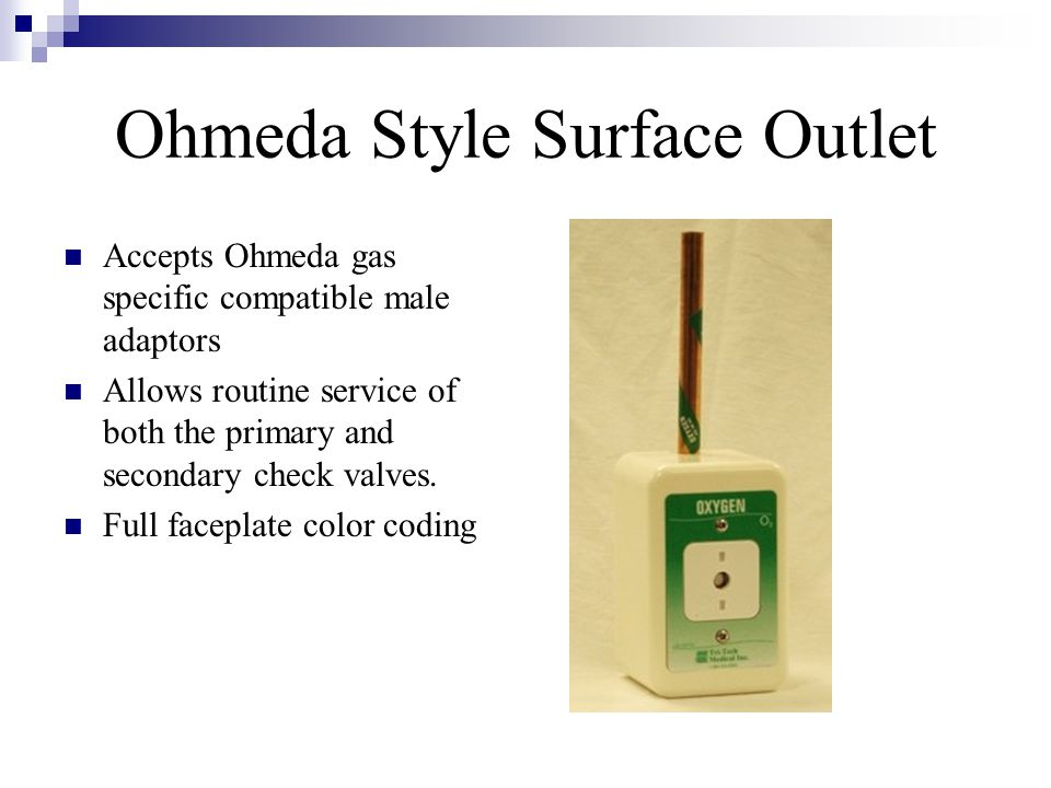 Ohmeda Style Surface Outlet