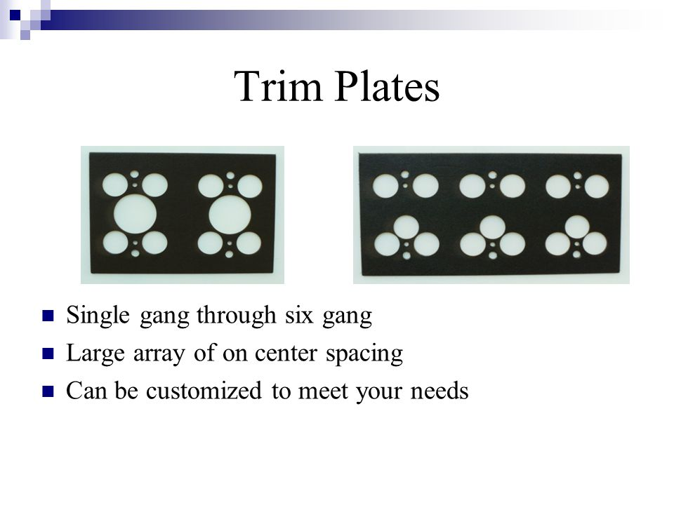 Trim Plates Single gang through six gang