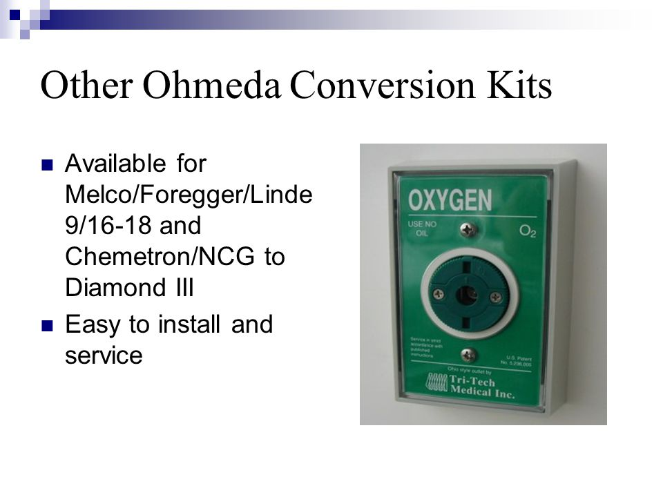Other Ohmeda Conversion Kits