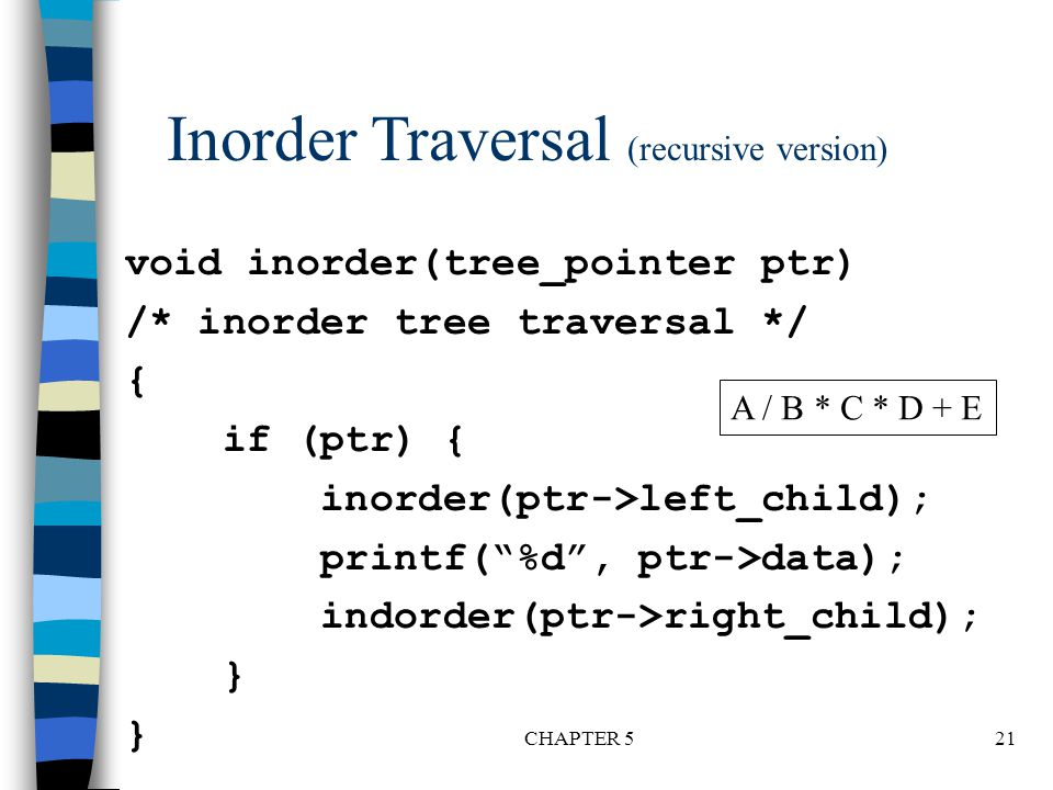 Inorder Traversal (recursive version)