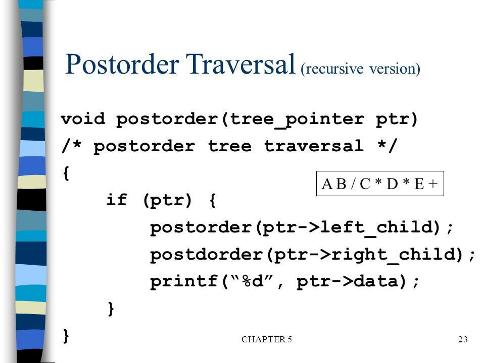 Postorder Traversal (recursive version)