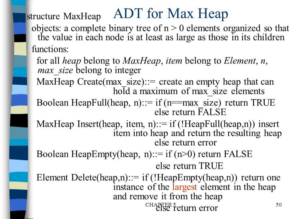 ADT for Max Heap structure MaxHeap