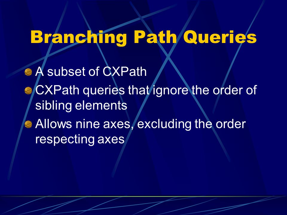 Branching Path Queries