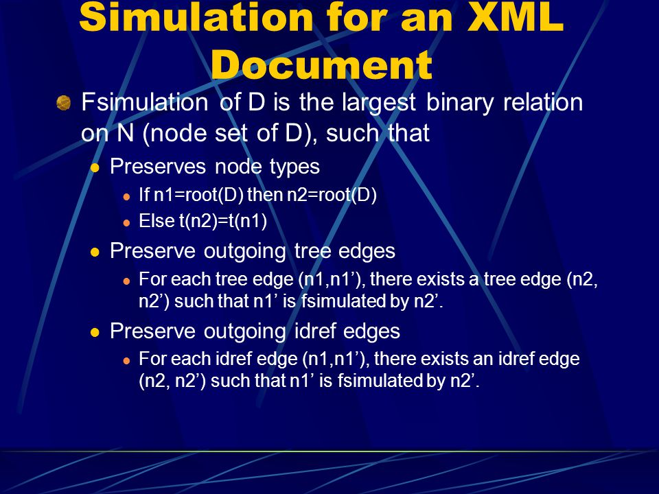 Simulation for an XML Document