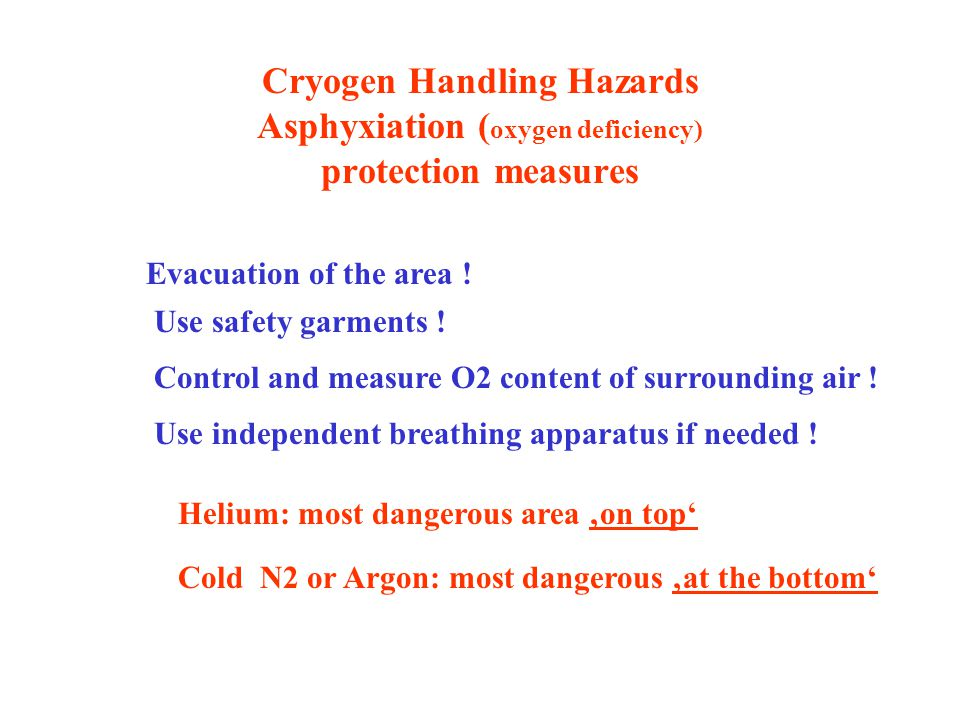 Cryogen Handling Hazards Asphyxiation (oxygen deficiency) protection measures
