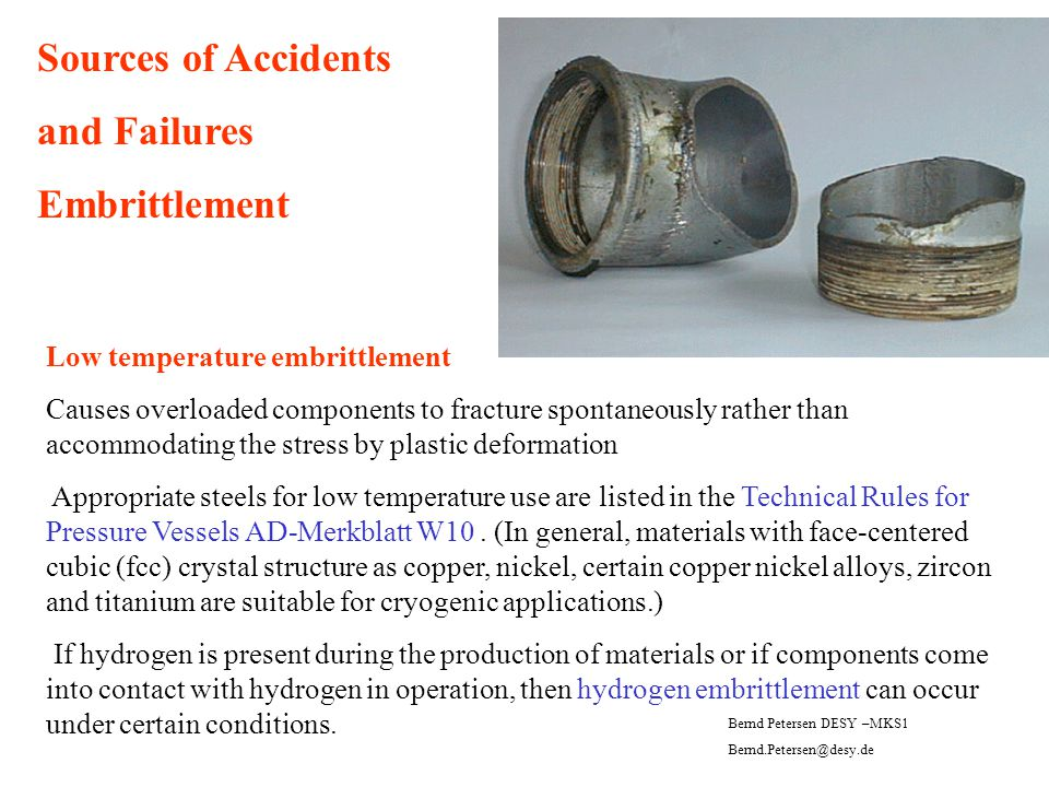 Sources of Accidents and Failures Embrittlement