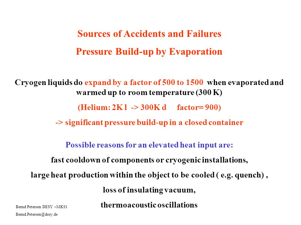 Sources of Accidents and Failures Pressure Build-up by Evaporation