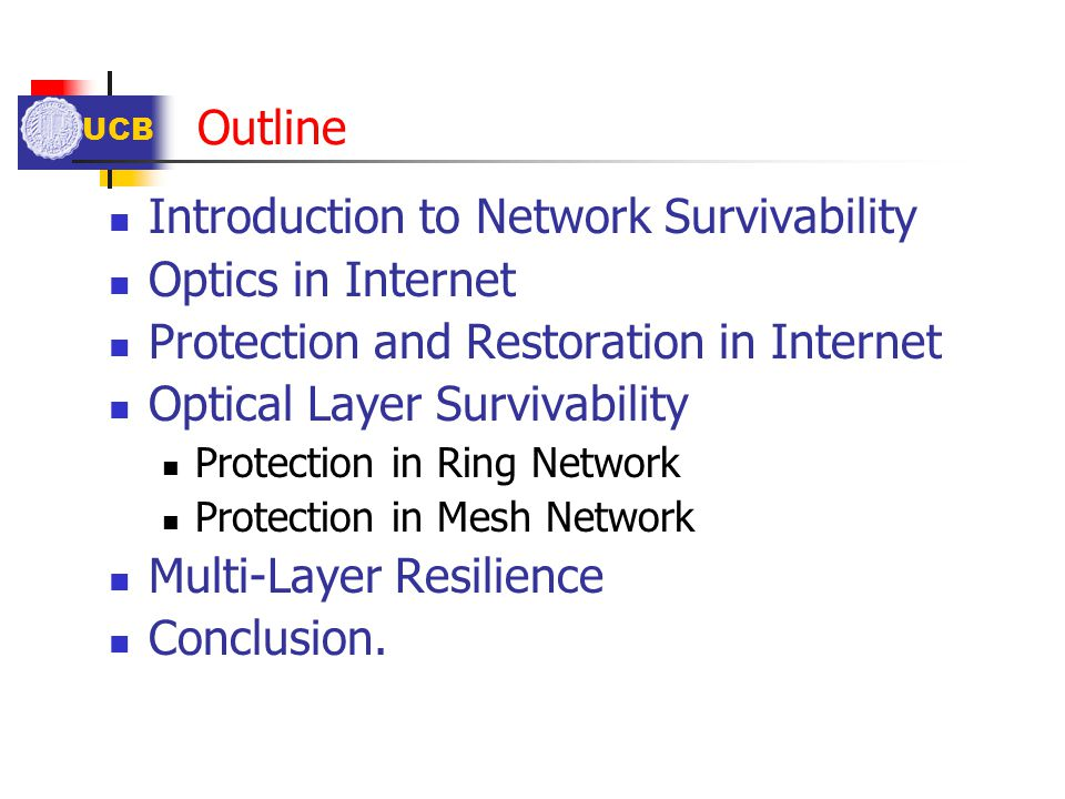 Introduction to Network Survivability Optics in Internet