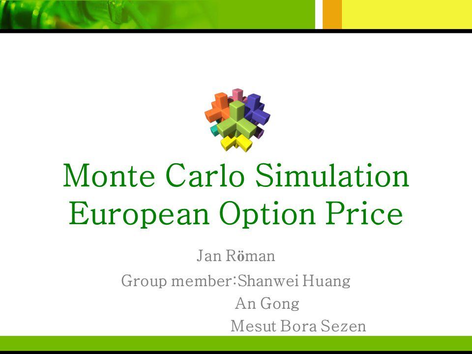 Monte Carlo Simulation European Option Price