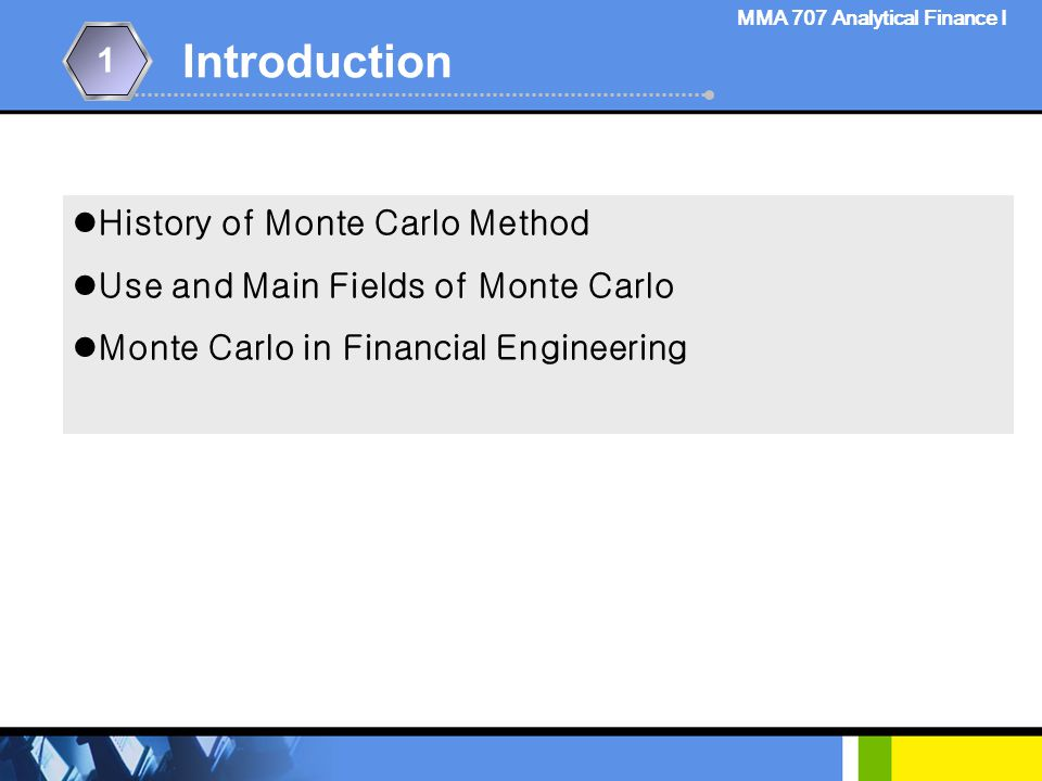 Introduction 研究 背景 1 History of Monte Carlo Method