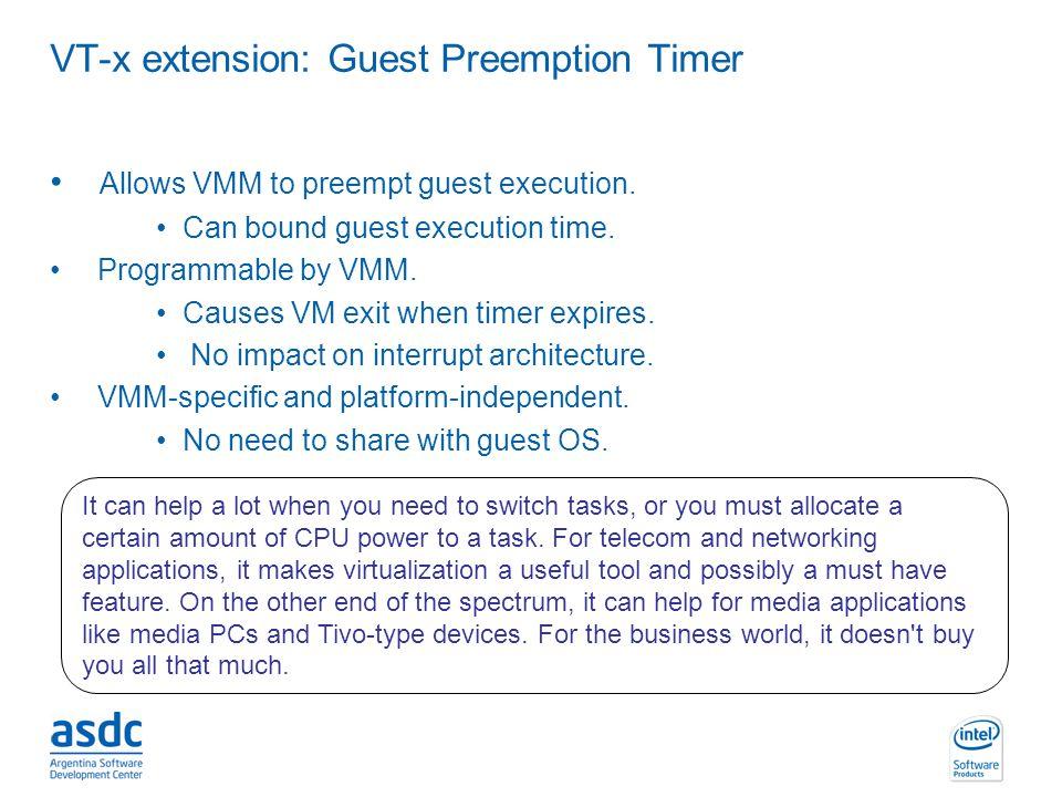 VT-x extension: Guest Preemption Timer