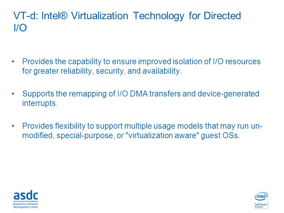 VT-d: Intel® Virtualization Technology for Directed I/O