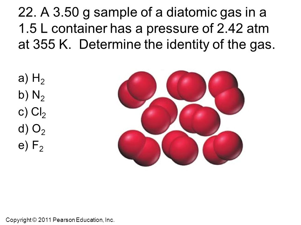 22. A 3. 50 g sample of a diatomic gas in a 1