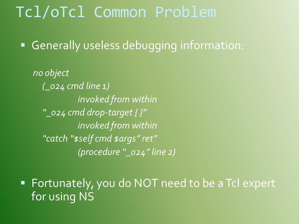 Tcl/oTcl Common Problem