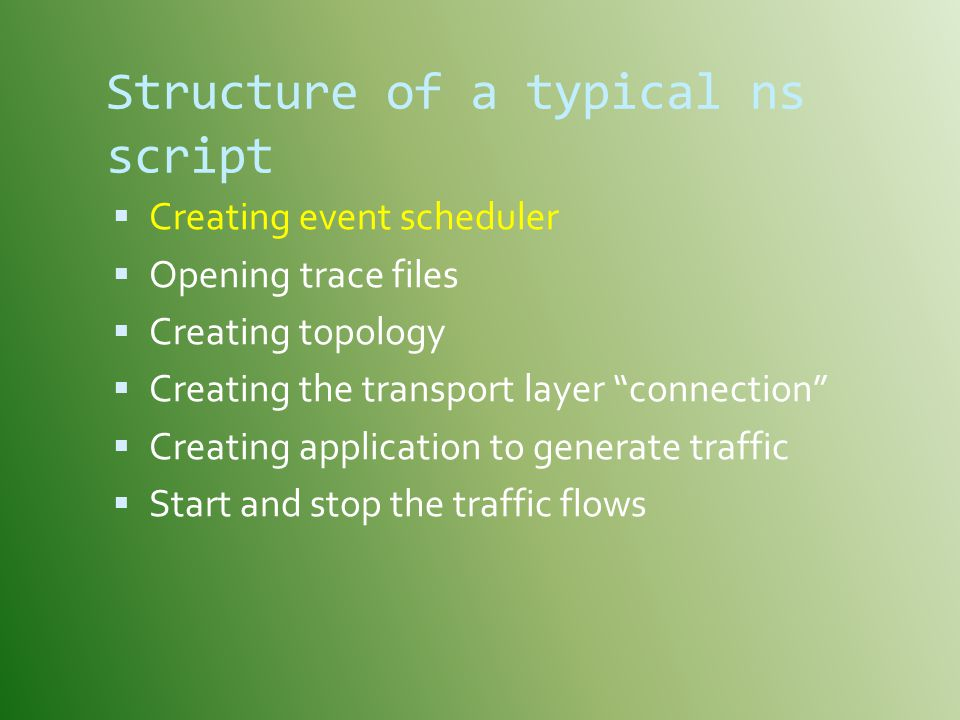 Structure of a typical ns script